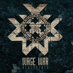 Wage War – Blueprints