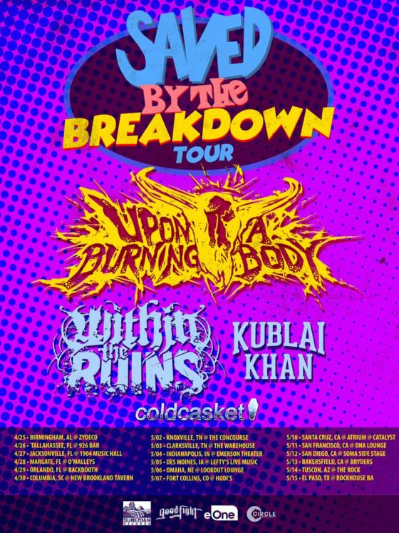 "Upon A Burning Body Announce ""Saved By The Breakdown"" Headlining Tour"