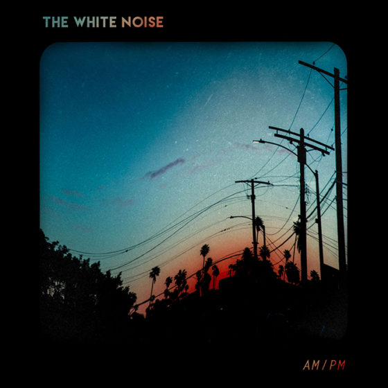 The White Noise // AM/PM