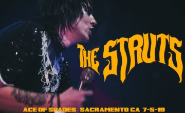 The Struts @ Ace of Spades – Sacramento, CA – 7/5/19