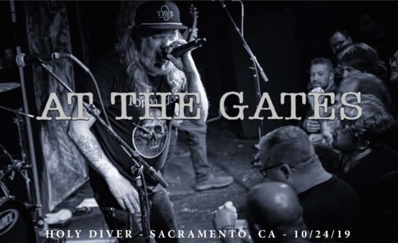 AT THE GATES – HOLY DIVER, SACRAMENTO, CA – 10/24/19