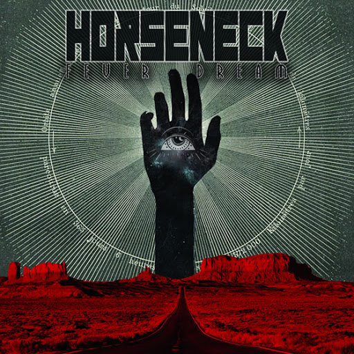 Horseneck – Fever Dream